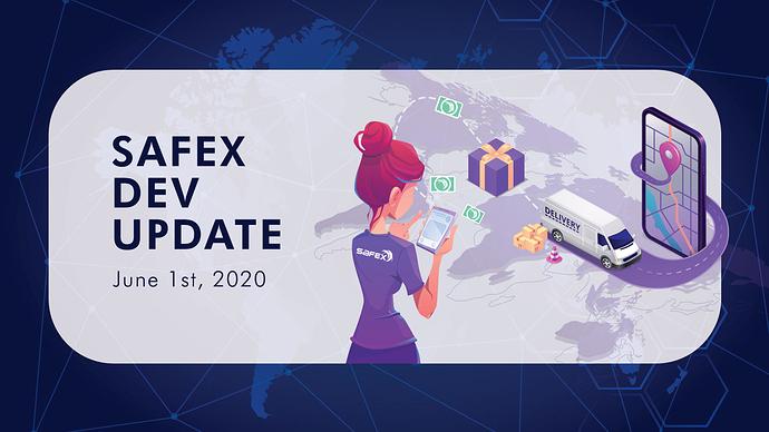 Safex Development Update: June 1, 2020