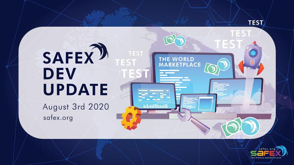 Safex Development Update August 3, 2020